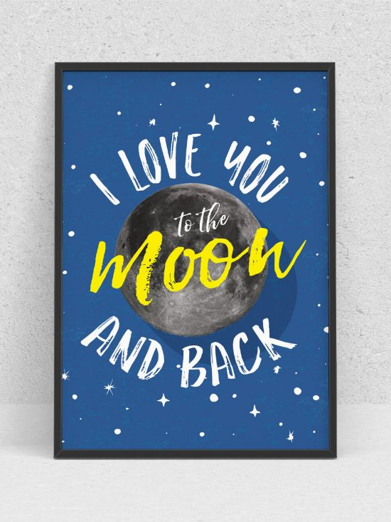 Poster – I love you to the moon and back