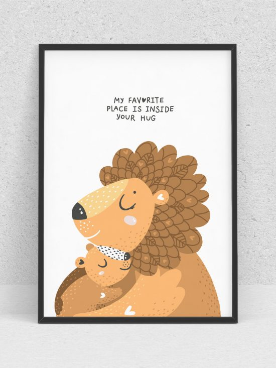 Poster – My favorite place is inside your hug