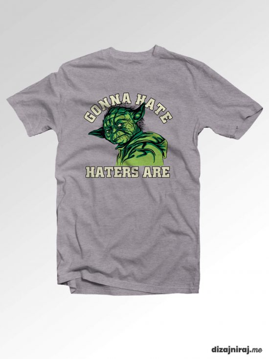 Majica – Gonna hate haters are
